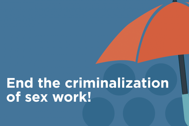 end the criminalization of sex work